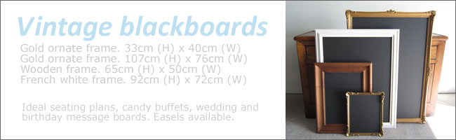 Vintage blackboards for hire, Auckland Centrepieces, NZ